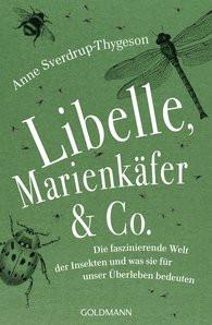 Libelle, Marienkäfer und Co