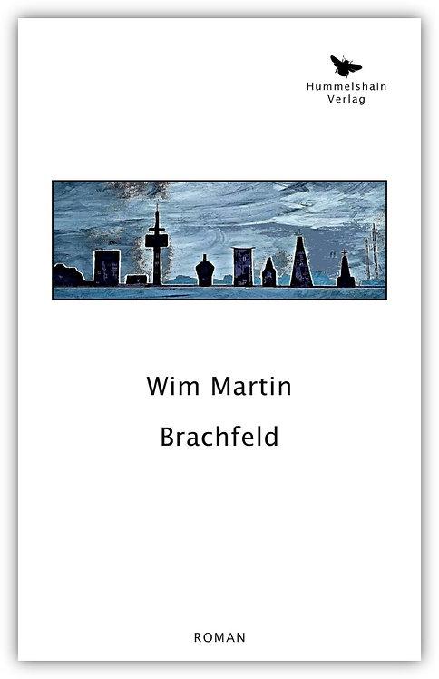 Brachfeld - Wim Martin