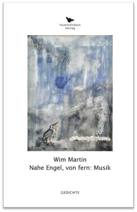 Nahe Engel, von fern: Musik - Wim Martin
