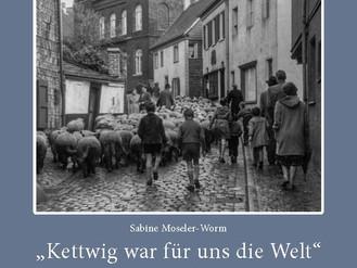 """23.08.20 """"Kettwig war für uns die Welt"""" Kettwiger Kindheit der 20er-50er Jahre"""