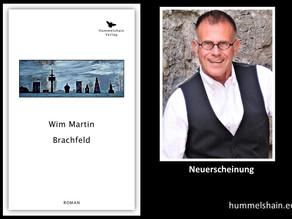 Ist Brachfeld ein Schlüsselroman, Wim Martin?