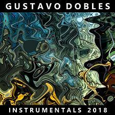 Gustavo_Dobles_Instrumentals_2018_cover_