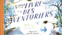 Le Grand Livre Des Aventuriers - Mon plus gros coup de coeur