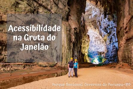 A acessibilidade em um dos lugares mais bonitos do Brasil: A Gruta do Janelão