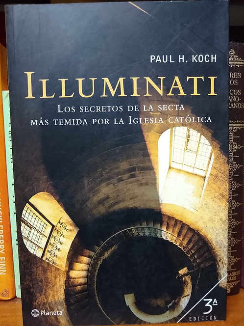 Illuminati. Paul H. Koch.