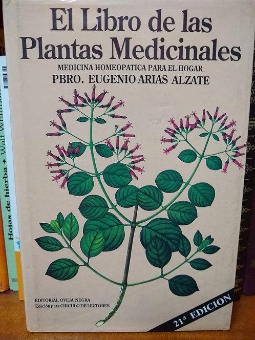 El libro de las plantas medicinales. Eugenio Arias Alzate.