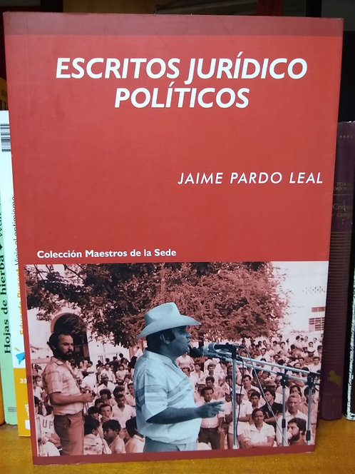 Escritos jurídicos políticos. Jaime Pardo Leal