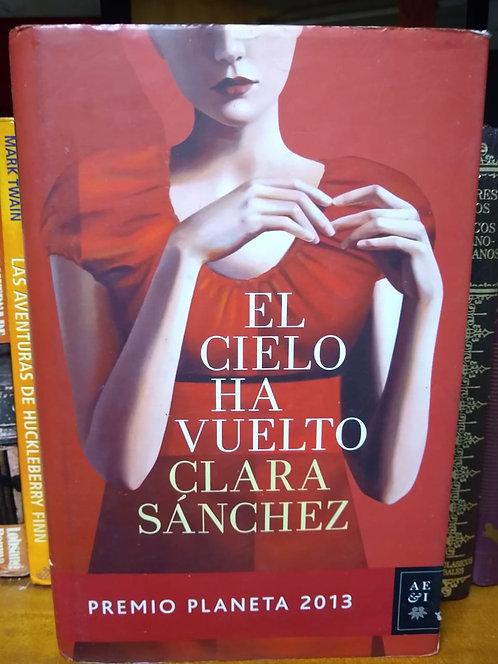 El cielo ha vuelto. Clara Sánchez