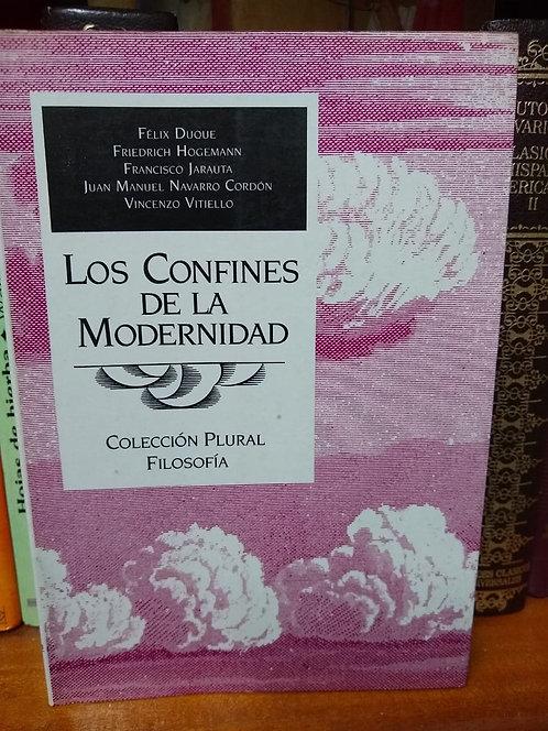 Los confines de la modernidad. Félix Duque et. al.