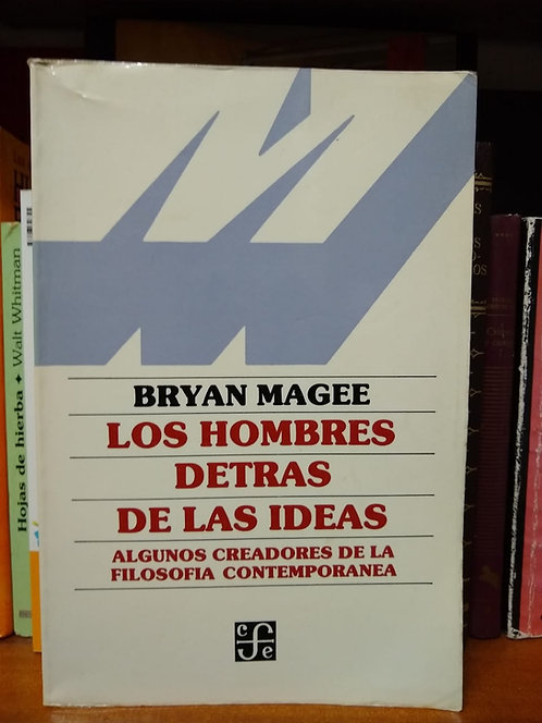 Los hombres detrás de las ideas. Bryan Magee
