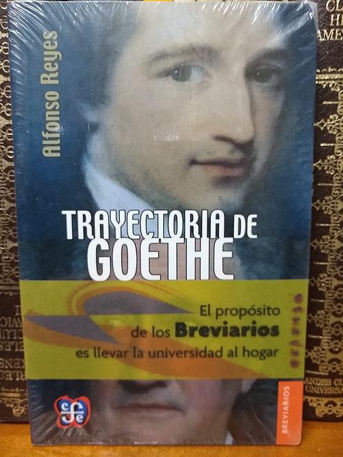 Trayectoria de Goethe. Alfonso Reyes.