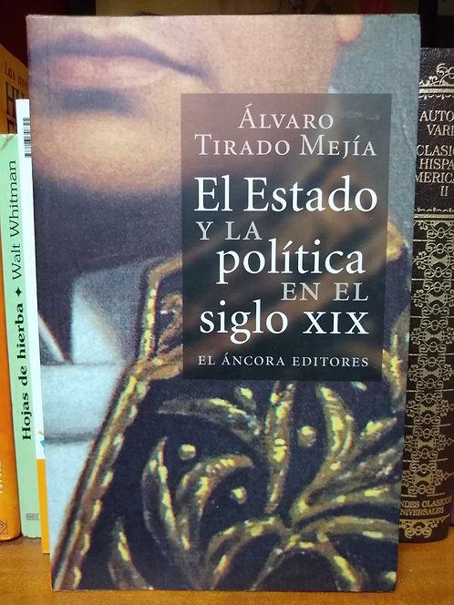 El Estado y la política en siglo XIX. Álvaro Tirado Mejía
