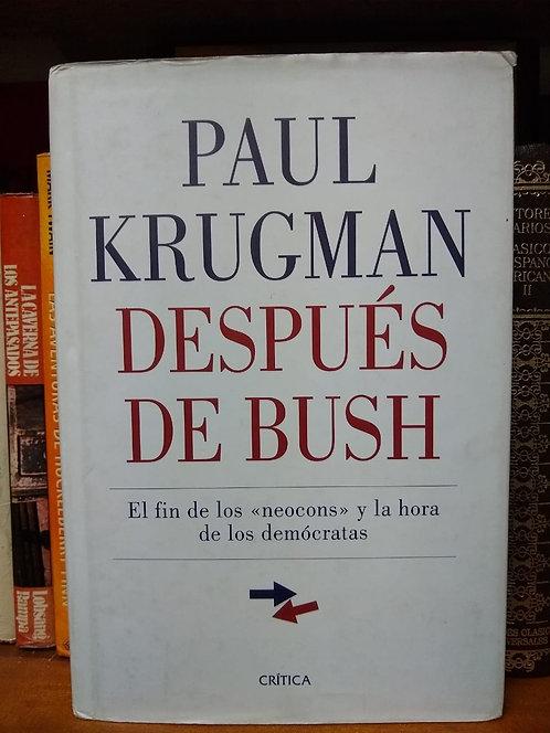 Después de Bush. Paul Krugman