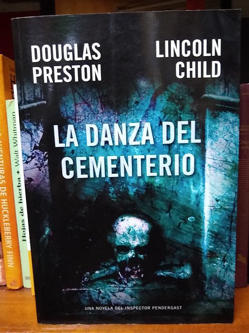 La danza del cementerio. Douglas Preston y Lincoln Child