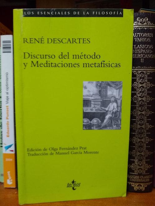 Discurso del Método. Meditaciones metafísicas. René Descartes.