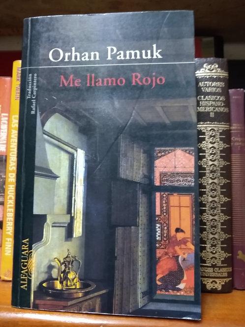 Me llamo Rojo. Orhan Pamuk