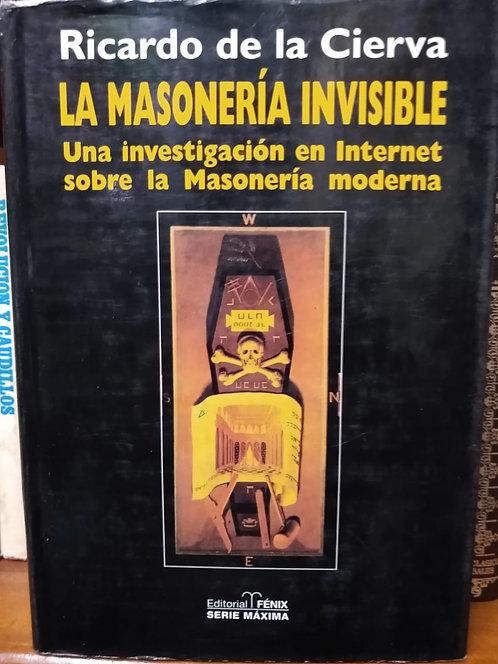 La masonería invisible. Ricardo de la Cierva