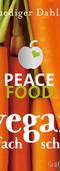 Peace Food - Vegan einfach schnell - 300