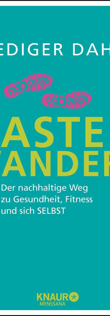 Der große Trend: Fasten + Wandern