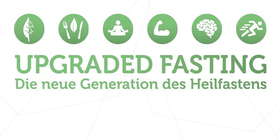 Upgraded Fasting - die neue Generation des Heilfastens