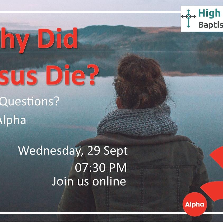 ALPHA Course: Why Did Jesus Die