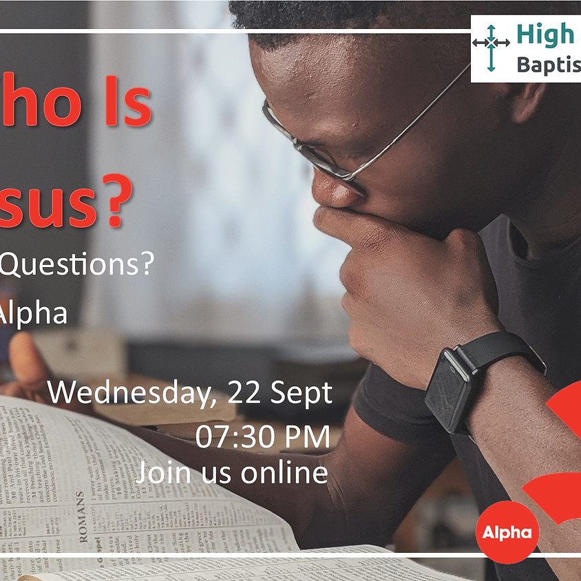 ALPHA Course: Who is Jesus?