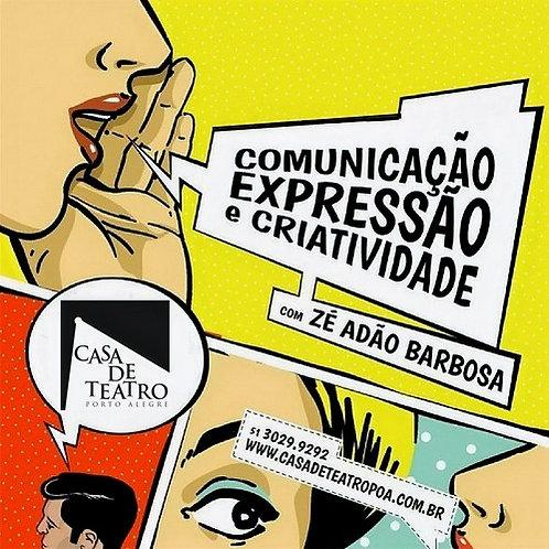 INTENSIVO COMUNICAÇÃO, EXPRESSÃO E CRIATIVIDADE - com Zé Adão Barbosa