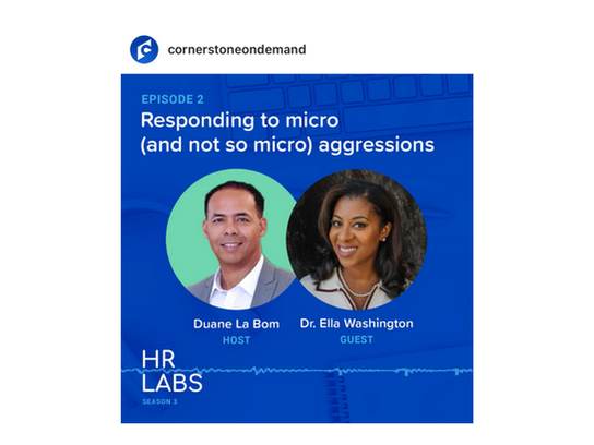 HR LABS, DEIB EDITION: MICROAGGRESSIONS IN THE WORKPLACE