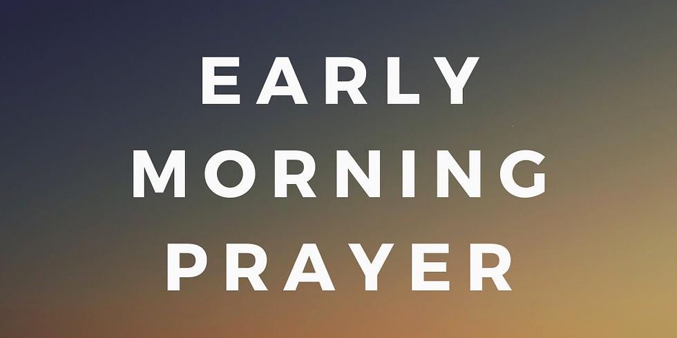 Early Morning Prayer