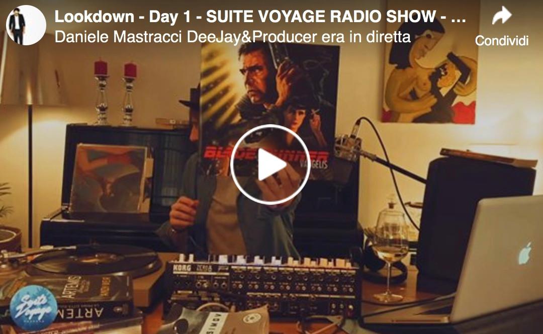 Lockdown - Day 1 - Suite Voyage Radio Show -