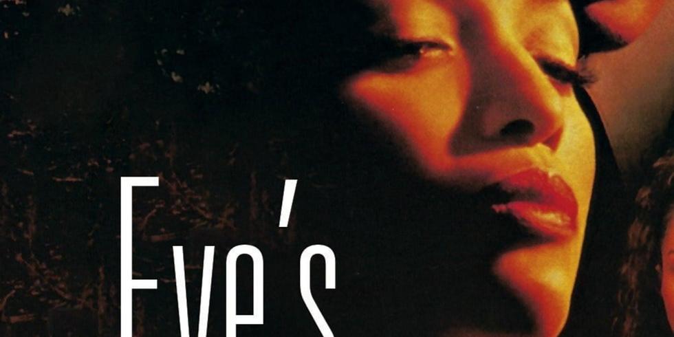Black Mystery Cinema   Eve's Bayou