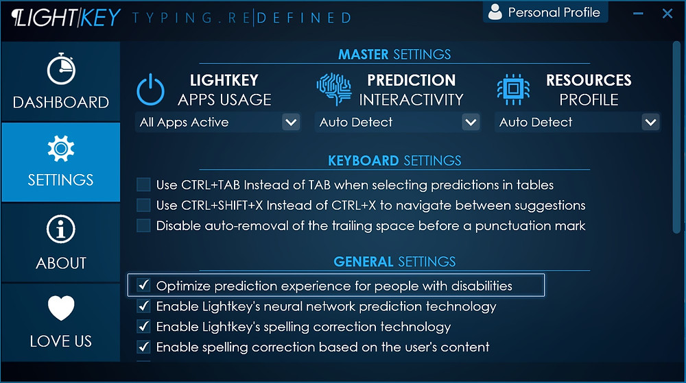Introducing Optimized Prediction Experience for People with Disabilities - Lightkey is a predictive typing / text prediction / auto-complete / word prediction / spelling correction desktop application for Word, Outlook, PowerPoint, Gmail, WhatsApp Web and more in Microsoft Windows, supporting more than 80 prediction languages.