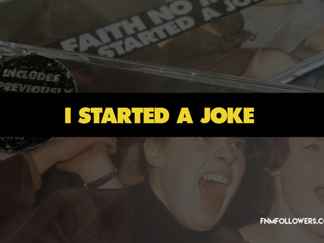 Faith No More's 'I Started A Joke' Was Released As A Single 22 Years Ago