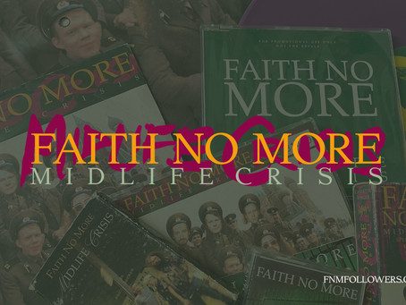 Faith No More Released 'Midlife Crisis' 28 years ago!