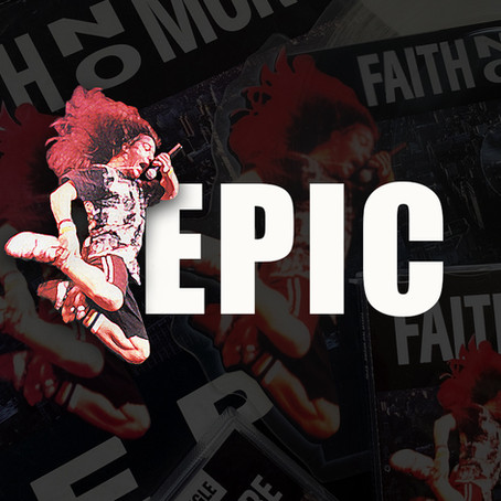 Faith No More Re-Released 'Epic' 30 years ago!