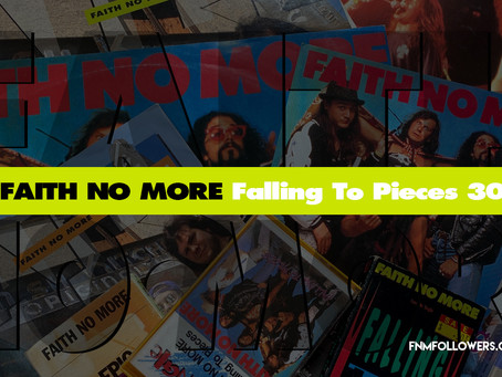 Faith No More 'Falling To Pieces' Released 30 Years Ago!