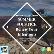 SUMMER SOLSTICE_  Renew Your Intentions