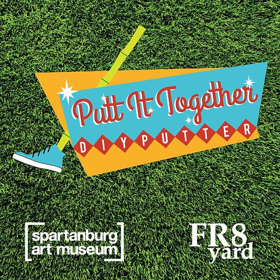 Putt-It-Together | DIY Mini Putt Workshop