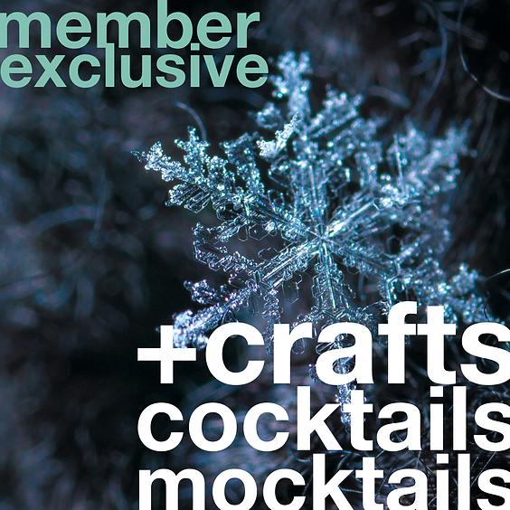 Mocktails, Cocktails, + Crafts   January 13 (Slot 1)