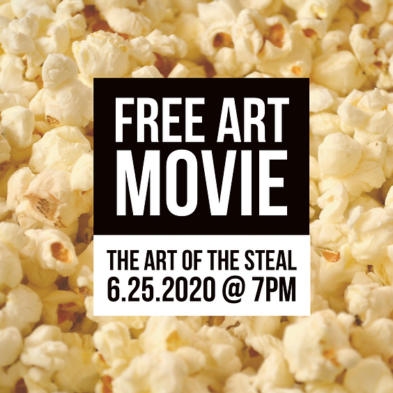 FREE ART MOVIE   The Art of the Steal