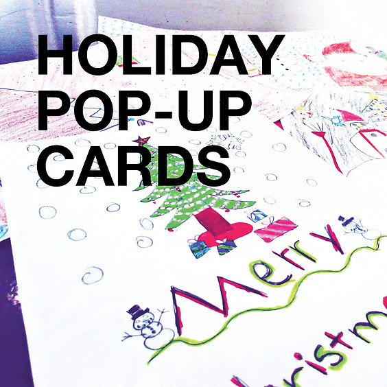 Family Fundays | Holiday Pop-Up Cards