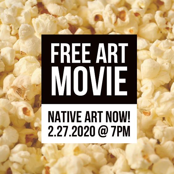 FREE ART MOVIE | Native Art Now!
