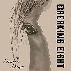 Double Down - Breaking Eight.jpg