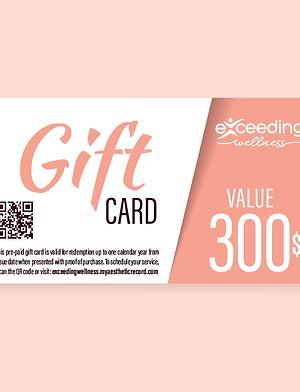 $300 Exceeding Wellness Gift Card