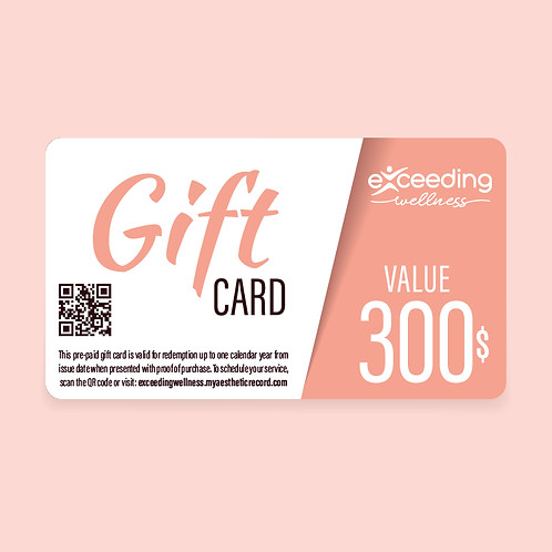 $300 Exceeding Wellness Gift Card