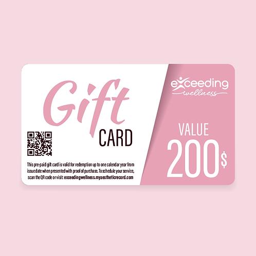 $200 Exceeding Wellness Gift Card