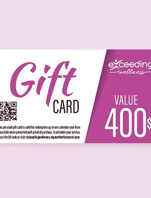 $400 Exceeding Wellness Gift Card