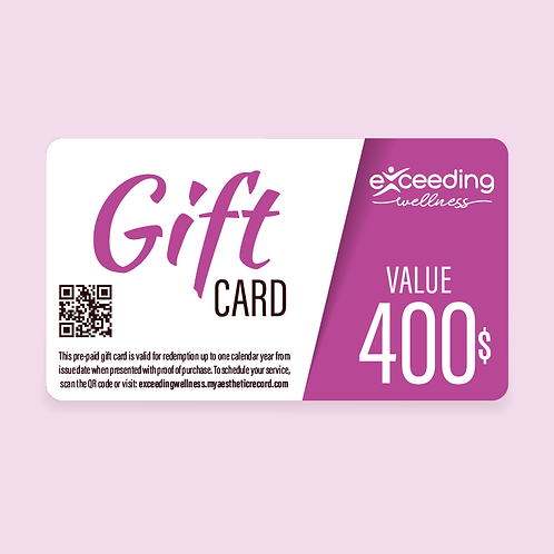 $400 Exceeding Wellness Gift Card