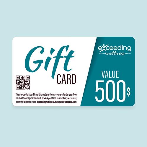 $500 Exceeding Wellness Gift Card