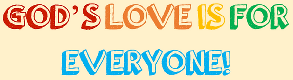 God's Love Is For Everyone 1.png